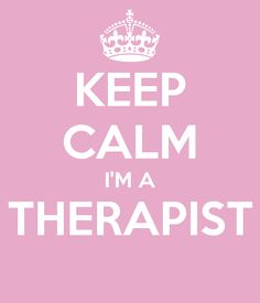 KEEP CALM I'M A THERAPIST Pinned by True You Counseling, Geri Harames.
