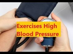 Exercises High Blood Pressure - Exercises For Lowering High Blood Pressure #highbloodpressure #lowerbloodpressure