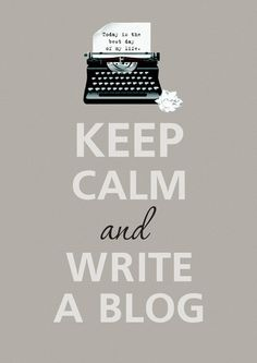 "I wish it just said ""Keep calm and write."" Why specify? I want to write everything!"