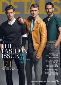 The Fashion Issue–Details is back with another Fashion Issue following their September edition with model Tyson Ballou on the cover. Returning for the magazine's March issue, Tyson is joined by Garrett Neff, Clement Chabernaud, Noah Mills, RJ Rogenski, Andres Velencoso Segura, Mathias Lauridsen, Arthur Kulkov, Simon Nessman and Sean O'Pry.