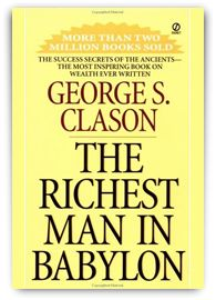 8 Lessons From The Richest Man In Babylon