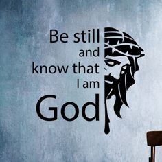 Be still and know that I am God Christian Vinyl , decal christian wall art - Wall Art 16 Tattoo, Tattoos, Christian Wall Decals, Vinyl Wall Art, Faith In God, Gods Love, In This World, Psalms, Bible Verses