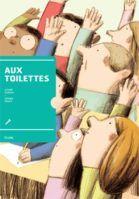 Aux toilettes - Le 12 août j'achète un livre québécois http://lesptitsmotsdits.com/12-aout-achete-livre-jeunesse-quebecois/
