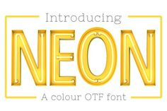 Neon - OTF colour font by ink drop on @creativemarket
