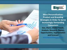 Increasing Demand For Quality Products Demands For Product and Branding Strategies Research  Personalization offers an important growth area for brands across Food, Drinks and Cosmetics and Toiletries. However, the right Personalization strategy is needed or brands risk personalizing products in a way that will only interest a niche audience.   Get Report Details…