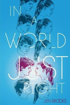 Book Blitz & Giveaway - In a World Just Right by Jen Brooks