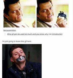 Perfect use of that gif.<<<<,SO MUCH YES, OMG, Destiel naughtiness....