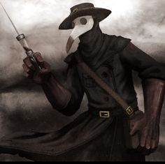 Plague doctor- European superstition: though they are not mythical, they do have many superstitions associated with them. In their mask's beak, there was herbs and spices to that the doctor didnt breathe in the miasmatic air. They also wielded a staff to forgive the sins of the affected people, because they thought they were being punished.