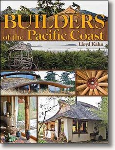 Builders of the Pacific Coast by Lloyd Kahn, cover