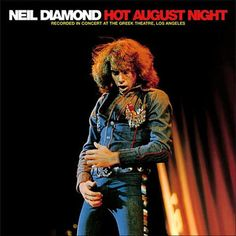 Neil Diamond Hot August Night – Knick Knack Records