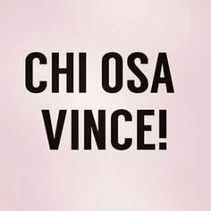 Chi osa vince!