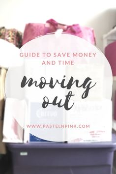 How to save time and money moving out