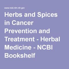 Herbs and Spices in Cancer Prevention and Treatment - Herbal Medicine - NCBI Bookshelf
