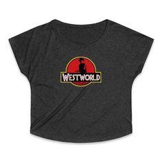 Westworld Jurasic Park Logo Parody Women's Tri-Blend Dolman T-Shirt Jurassic Park The Ride, Jurassic Park Logo, Venom, Sweatshirts, Mens Tops, T Shirt, Fashion, Supreme T Shirt, Moda