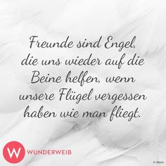 Friends are angels who help us to bounce back when our wings have forgotten how to fly .