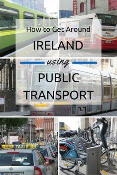 Find out how get around Ireland using public transport. #irelandtravel