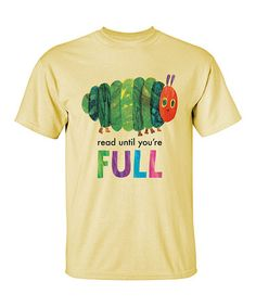 Another great find on #zulily! Yellow Eric Carle 'Read Until You're Full' Tee - Adult #zulilyfinds #ad