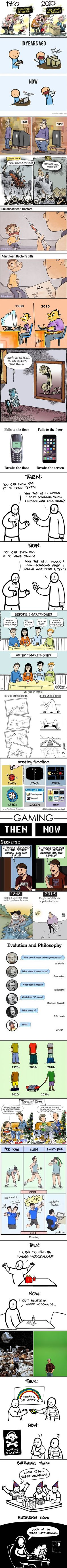 Then and now Technology has ruined our lives.......