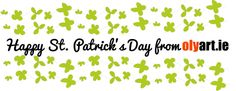 Wishing you all the best and good fun during the St. Patrick's Day in Ireland and the whole world. from olyart.ie