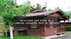 Vacaciones con niños en un cámping bungalow