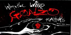 Why word GOnzo Matters- Maven Cade Leary