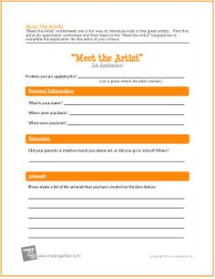 """Meet the Artist"" Job Application   Free Worksheet -http://makingartfun.com/htm/f-maf-printit/artist-employment-application-worksheet.htm"