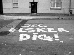 Jeg elsker dig [Danish] or I love you. Street Art in Copenhagen.  #Denmark #Danmark #Copenhagen