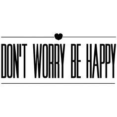 Vinilo de frase en inglés Don't Worry be Happy|Lokoloko
