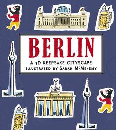 Berlin: A 3D Keepsake Cityscape - #berlin #kidlit #germany