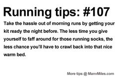 Running Tips: Don't dither. Starting running or training for a marathon? Tips and help: Get more running tips and training advice