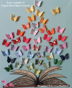 Book & Butterflies Print available (Original Mixed Media Artwork) © MadeByKale via her shop at Hand-Made.com.AU (Australia) Colorful butterflies emerging from an open book. [The law requires you to credit the copyright holder/s. Link directly to the artist's website. ] PINTEREST on COPYRIGHT: http://pinterest.com/pin/86975836526856889/ HOW TO FIND an image's original artist & website: http://www.pinterest.com/pin/86975836525507659/