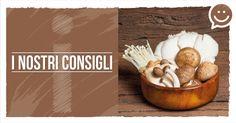 E' STAGIONE DI FUNGHI I funghi si prestano ad una serie di preparazioni gustose, dalle vellutate ai flan, ai soufflé (...)