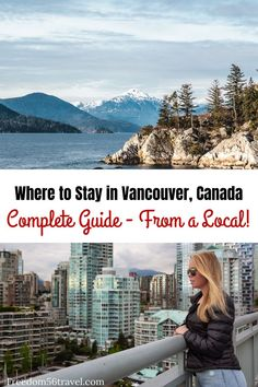 Do you know the best areas to stay in Vancouver, Canada? Get the best up-to-date information for your vacation and travel needs from a local in this complete guide to where to stay in Vancouver, British Columbia. Everything from hotels to hostels and all the places in between for your Vancouver, British Columbia trip. #britishcolumbia #hotels #trips #vacations #canada #cities #travel