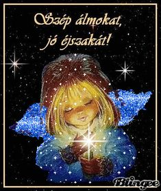 • Jó éjszakát, jó éjt képek Laku Noc, Star Children, Beautiful Gif, Pray For Us, Good Morning Good Night, Gif Pictures, Spiritual Inspiration, Emoticon, Love And Light