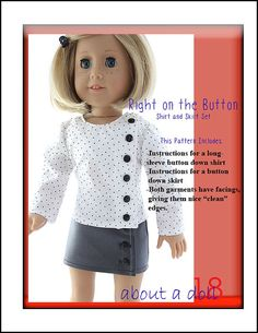Pixie Faire About A Doll 18 Right On The Button Shirt and Skirt Set Doll Clothes Pattern Fits 18 inch American Girl® Dolls - PDF Sewing Doll Clothes, American Doll Clothes, Girl Doll Clothes, Doll Clothes Patterns, Clothing Patterns, Girl Dolls, Doll Patterns, Ag Dolls, Barbie Clothes