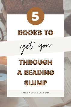5 Books to Get You Through a Reading Slump | She Saw Style  how to get out of a reading slump | cozy reading aesthetic | ya books to read fantasy | best books to read in 2020 for women | romance books to read in your 20s | book fandoms | book lovers | bookworms | bookish things book lovers | july book reviews | ya fantasy book reviews | contemporary romance books for women | #bookreview #readingslump #bookaesthetic
