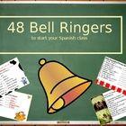 48 Bell Ringers for Spanish Class.