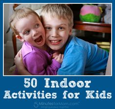 Keeping kids active indoors on long winter days can be a challenge.   Try these 50 Indoor Activities for Kids...