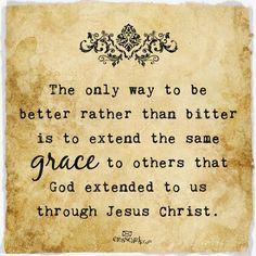 Extend grace to others. Do to others what you would have them do for you. :)