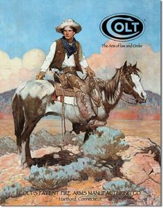 """Colt """"Tex and Patches"""" Metal Sign: The Colt 'Tex and Patches' Tin Sign, Model is a tin sign. The sign has a Cowboy """"Tex"""" sitting on top of his horse """"Patches"""". The signs dimensions are X Frederic Remington, Native American Art, American Artists, Lucas Museum, Films Western, Westerns, Cowboy Pictures, Cowboy Images, Vintage Tin Signs"""