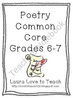 Common Core Poetry for Grades 6-8 from Love to Teach on TeachersNotebook.com (13 pages)