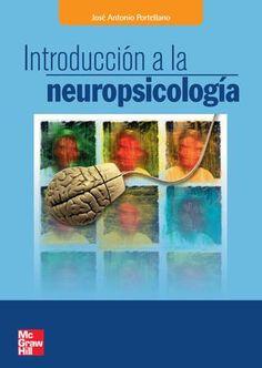 Introducción a la neuropsicología jose antonio portellano