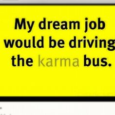 Do you believe in Karma? Don't waste time on revenge, The people who hurt you will eventually face their own karma. These 26 Inspirational Karma Quotes will enlighten your life. Karma Quotes, Me Quotes, Funny Quotes, Karma Sayings, Petty Quotes, Daily Quotes, Haha Funny, Funny Shit, Hilarious
