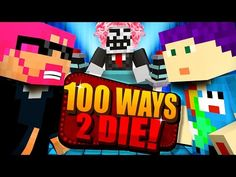 awesome Minecraft: 100 WAYS TO DIE CHALLENGE - HE CHOSE HIMSELF?!