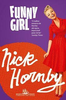 Muito como a vida. No Literatura de Mulherzinha: Funny Girl, Nick Hornby, da Companhia das Letras: http://livroaguacomacucar.blogspot.com.br/2015/05/cap-1030-funny-girl-nick-hornby.html