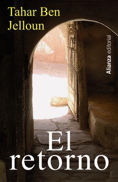 """Tahar ben Jelloun narra en su novela El retorno la historia del inmigrante magrebí """"tratado como un perro"""" en su tierra de origen y """"como un asno"""" en la de acogida. Pero el premio Goncourt marroquí también manifiesta su esperanza en ese combate por la recuperación de la dignidad de los árabes que son las revueltas en el norte de África."""