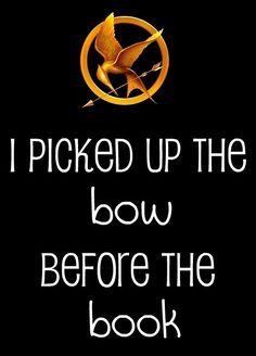Yes!! :] {Though I love the books & movie now!} Having my bow is what made me want to see the movie in the first place.