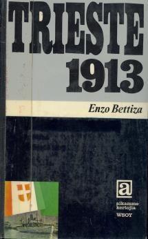 Trieste 1913 | Kirjasampo.fi - kirjallisuuden kotisivu