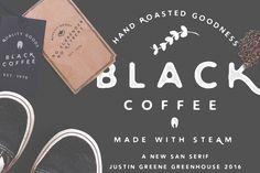 Black Coffee ~ Vintage San Serif by Greenhouse Supply Co on @creativemarket