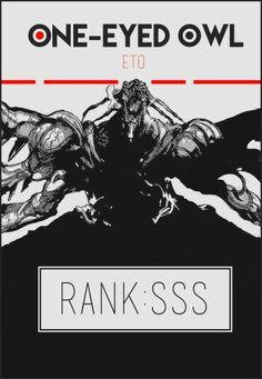 One eyed owl Eto rank sss Tokyo Ghoul